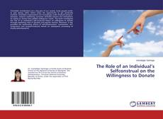 Capa do livro de The Role of an Individual's Selfconstrual on the Willingness to Donate