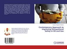 Contemporary Approach to Improving Occupational Safety in Oil and Gas的封面