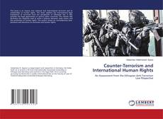 Bookcover of Counter-Terrorism and International Human Rights