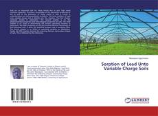 Copertina di Sorption of Lead Unto Variable Charge Soils