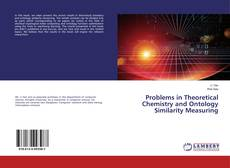 Couverture de Problems in Theoretical Chemistry and Ontology Similarity Measuring