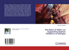 Bookcover of The Roles of Iddirs' on Supporting Orphan Childern's in Ethiopia