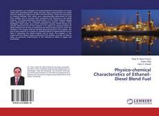 Physico-chemical Characteristics of Ethanol–Diesel Blend Fuel的封面