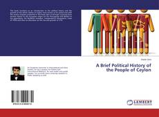 Bookcover of A Brief Political History of the People of Ceylon