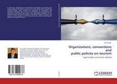 Organizations, conventions and public policies on tourism的封面