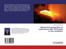 Buchcover von Mechanical properties of cold-drawn AISI 1018 steel in fire condition