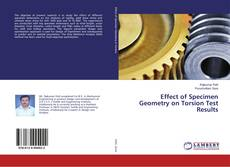 Portada del libro de Effect of Specimen Geometry on Torsion Test Results