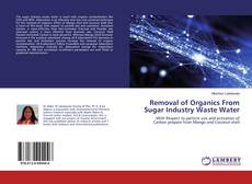 Обложка Removal of Organics From Sugar Industry Waste Water