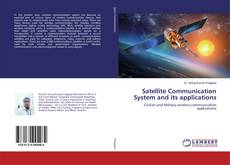 Bookcover of Satellite Communication System and its applications