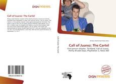 Bookcover of Call of Juarez: The Cartel