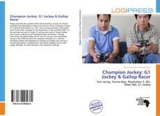 Bookcover of Champion Jockey: G1 Jockey & Gallop Racer