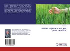 Bookcover of Role of sulphur in soil and plant nutrition