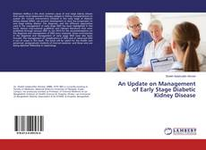 An Update on Management of Early Stage Diabetic Kidney Disease kitap kapağı