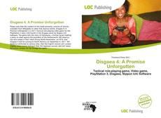 Bookcover of Disgaea 4: A Promise Unforgotten