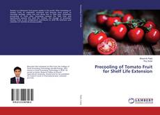Bookcover of Precooling of Tomato Fruit for Shelf Life Extension