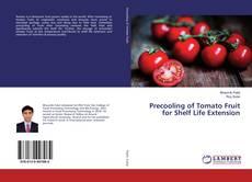 Portada del libro de Precooling of Tomato Fruit for Shelf Life Extension