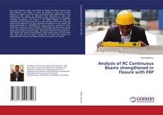 Copertina di Analysis of RC Continuous Beams strengthened in Flexure with FRP