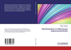 Bookcover of Nonlinearities in Microwave Superconductivity