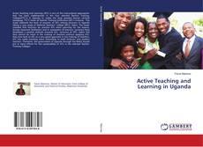 Обложка Active Teaching and Learning in Uganda