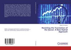 Bookcover of Revisiting the Translation of the Quran: A New Hybrid Approach