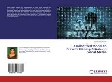 Обложка A Robotized Model to Prevent Cloning Attacks in Social Media