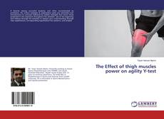 Buchcover von The Effect of thigh muscles power on agility Y-test