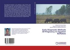 Bookcover of Early Diagnostic Methods Of Pregnancy In Egyptian Buffaloes
