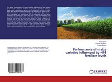 Bookcover of Performance of maize varieties influenced by NPS fertilizer levels