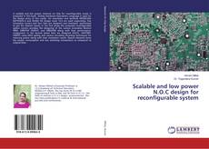 Buchcover von Scalable and low power N.O.C design for reconfigurable system