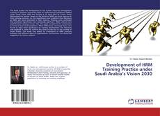 Bookcover of Development of HRM Training Practice under Saudi Arabia's Vision 2030