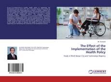 Copertina di The Effect of the Implementation of the Health Policy