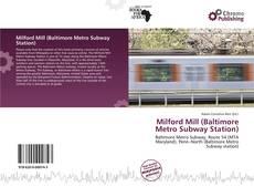 Buchcover von Milford Mill (Baltimore Metro Subway Station)