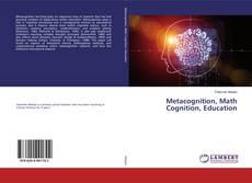 Portada del libro de Metacognition, Math Cognition, Education