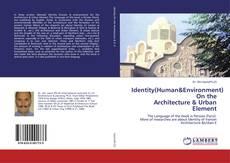 Couverture de Identity(Human&Environment) On the Architecture & Urban Element