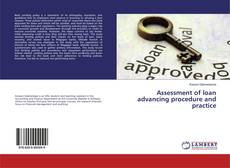 Bookcover of Assessment of loan advancing procedure and practice
