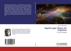 Bookcover of Digital Logic Theory for Engineers