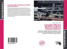 Buchcover von Lexington Market (Baltimore Metro Subway Station)