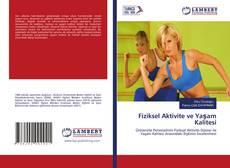 Buchcover von Fiziksel Aktivite ve Yaşam Kalitesi