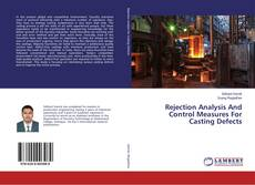 Bookcover of Rejection Analysis And Control Measures For Casting Defects