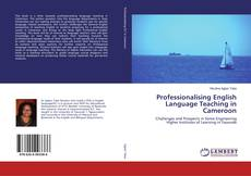 Обложка Professionalising English Language Teaching in Cameroon