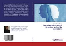 Bookcover of Pierre Bourdieu & Basil Bernstein united by aspirations