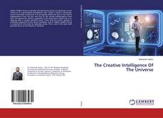 Bookcover of The Creative Intelligence Of The Universe