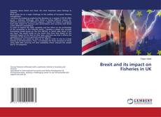 Bookcover of Brexit and its impact on Fisheries in UK