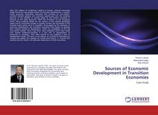 Bookcover of Sources of Economic Development in Transition Economies