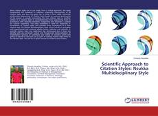 Bookcover of Scientific Approach to Citation Styles: Nsukka Multidisciplinary Style
