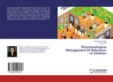 Borítókép a  Pharmacological Management Of Behaviour In Children - hoz