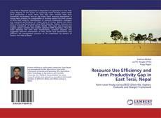 Copertina di Resource Use Efficiency and Farm Productivity Gap in East Terai, Nepal