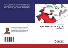 Bookcover of Mentorship for Faculty and Students