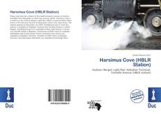 Bookcover of Harsimus Cove (HBLR Station)