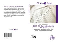 Bookcover of 2007–10 Recession in the Americas